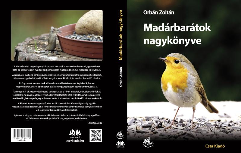 Orbán Zoltán - Madárbarátok nagykönyve (Cser Kiadó, 2019) külső borító