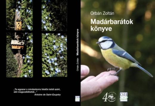 Orbán Zoltán - Madárbarátok könyve. Cser Kiadó - Budapest, 2013. I. kiadás borítója